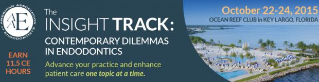 AAE – The Insight Track: Contemporary Dilemmas in Endodontics